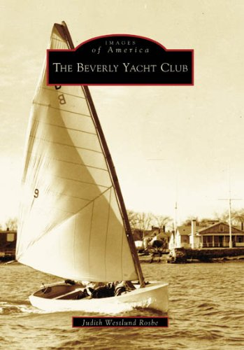 9780738545158: The Beverly Yacht Club (MA) (Images of America)