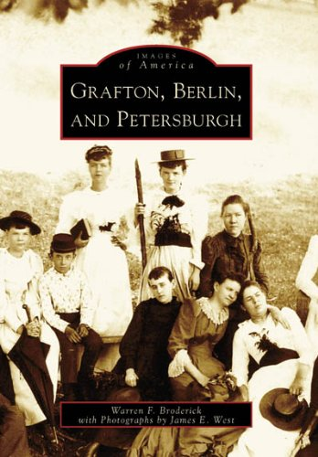 9780738545233: Grafton, Berlin, and Petersburgh (NY) (Images of America)