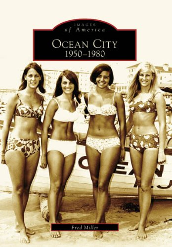 9780738545363: Ocean City: 1950-1980 (NJ) (Images of America)