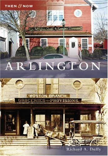 9780738545424: Arlington (MA) (Then & Now)
