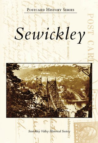 9780738545554: Sewickley (PA) (Postcard History Series)