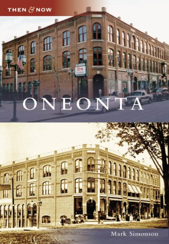 9780738545561: Oneonta (NY) (Then and Now)