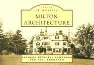 9780738545691: Milton Architecture (MA) (Scenes of America)