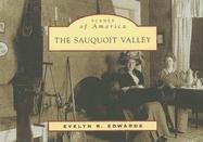 9780738545738: The Sauquoit Valley (Scenes of America: New York)