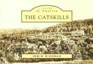 The Catskills (Scenes of America: New York): Richman, Irwin