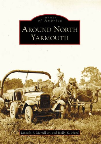 9780738545943: Around North Yarmouth (ME) (Images of America)