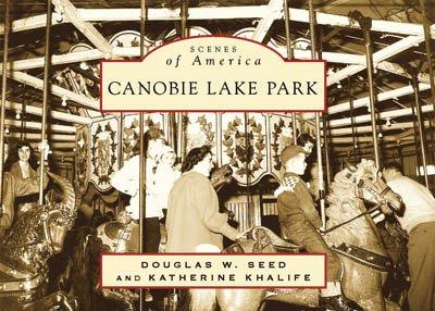 Canobie Lake Park (NH) (Scenes of America): Douglas W. Seed