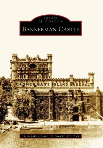 Bannerman Castle: Johnson, Thom; Gottlock,