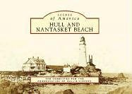 9780738546353: Hull and Nantasket Beach (MA) (Scenes of America)
