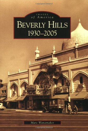 9780738546599: Beverly Hills, 1930-2005 (CA) (Images of America)
