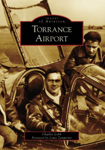 9780738546629: Torrance Airport (CA) (Images of Aviation)