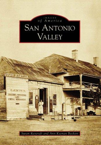 9780738546681: San Antonio Valley (CA) (Images of America)