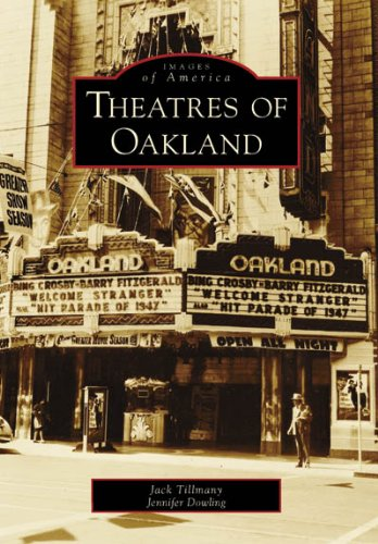 9780738546810: Theatres of Oakland (Images of America)