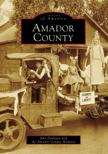9780738547015: Amador County (CA) (Images of America)
