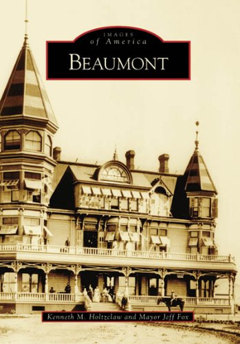 9780738547138: Beaumont (CA) (Images of America)