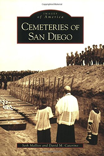 9780738547145: Cemeteries of San Diego (CA) (Images of America)