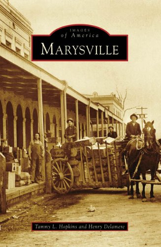 9780738547374: Marysville (CA) (Images of America)
