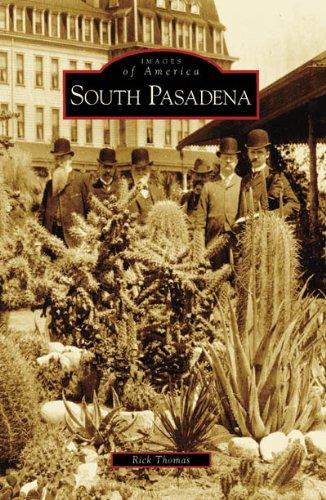 South Pasadena (CA) (Images of America): Rick Thomas
