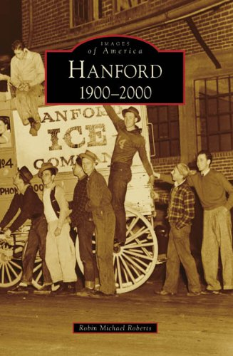9780738547688: Hanford:: 1900-2000 (Images of America)