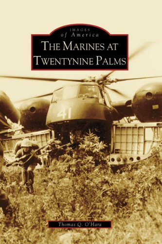 Marines at Twentynine Palms, The (CA) (Images of America)