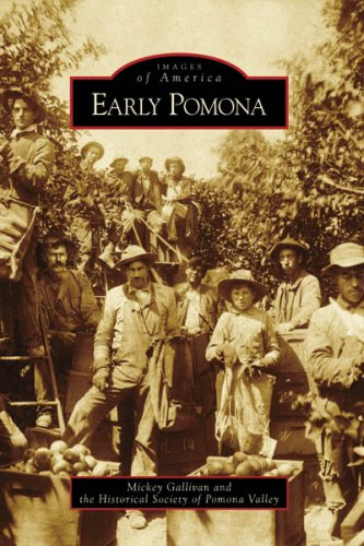 9780738547763: Early Pomona (CA) (Images of America)