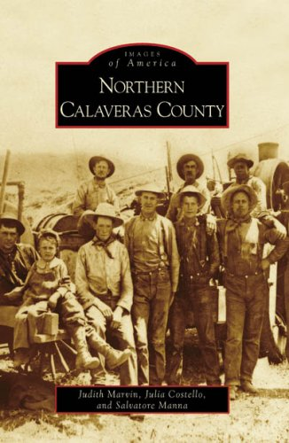 Northern Calaveras County (Paperback): Judith Marvin, Julia
