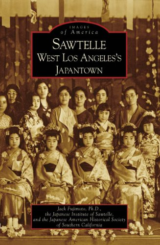 9780738547978: Sawtelle: West Los Angeles's Japantown (CA) (Images of America)