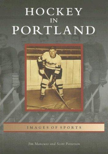 Hockey in Portland: Jim Mancuso; Scott