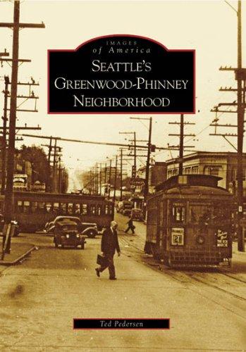 9780738548104: Seattle's Greenwood-Phinney Neighborhood (Images of America: Washington)