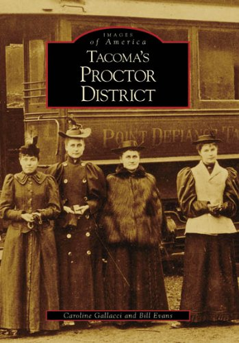 9780738548128: Tacoma's Proctor District (Images of America: Washington)