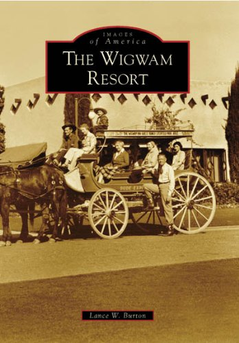 9780738548258: The Wigwam Resort