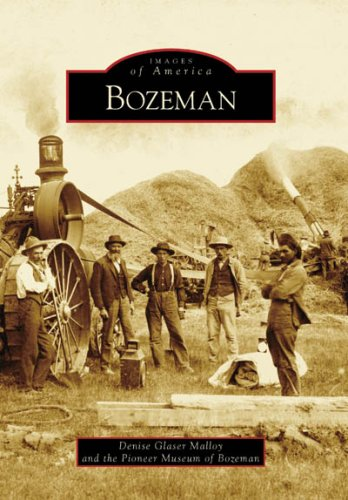 9780738548449: Bozeman (Images of America)