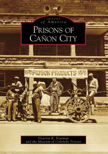 9780738548456: Prisons of Canon City (Images of America: Colorado)
