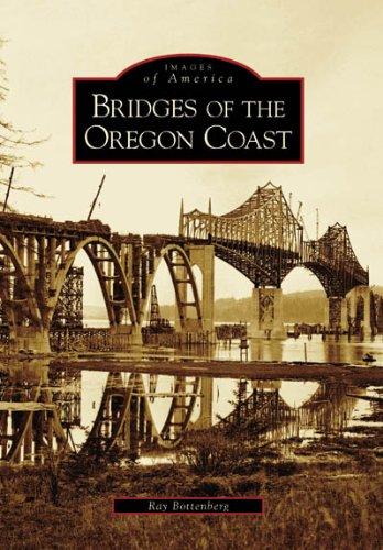 9780738548609: Bridges Of The Oregon Coast (OR) (Images of America)