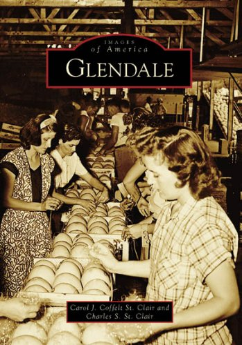 9780738548661: Glendale (AZ) (Images of America)