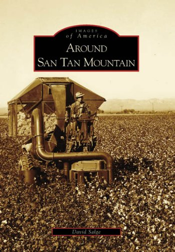 9780738548951: Around San Tan Mountain (AZ) (Images of America)
