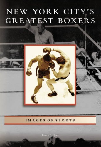 9780738549019: New York City's Greatest Boxers (Images of Sports)