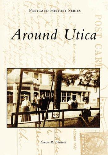 9780738549385: Around Utica (NY) (Images of America)