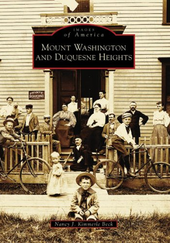9780738549583: Mount Washington and Duquesne Heights (PA) (Images of America)