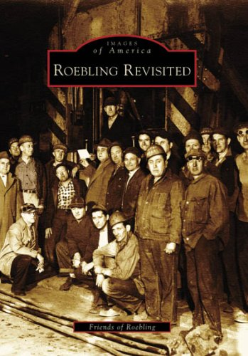 9780738550015: Roebling Revisited (NJ) (Images of America)