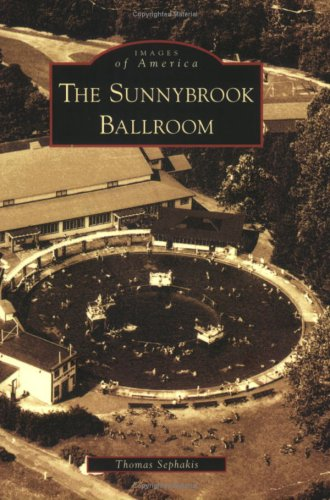 The Sunnybrook Ballroom (PA) (Images of America)