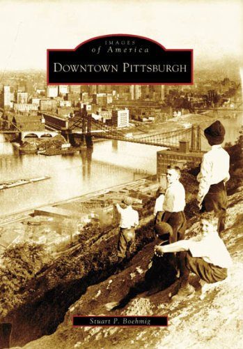 9780738550428: Downtown Pittsburgh (Images of America (Arcadia Publishing))