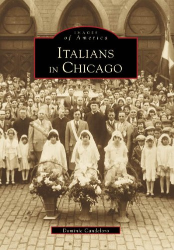9780738550459: Italians in Chicago (Images of America)