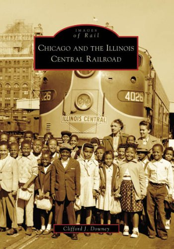 9780738550749: Chicago and the Illinois Central Railroad (Images of Rail)