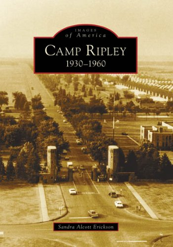 9780738550787: Camp Ripley 1930-1960 (MN) (Images of America)