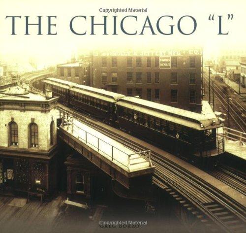"""The Chicago """"L"""" (Paperback)"""": Greg Borzo"""