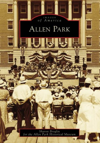 9780738551098: Allen Park (MI) (Images of America)