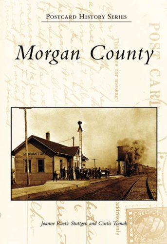 9780738551203: Morgan County (IN) (Postcard History Series)