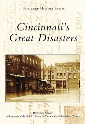 9780738551258: Cincinnati's Great Disasters (OH) (Postcard History Series)