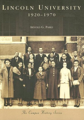 Lincoln University: 1920-1970; Mo.; Campus History Series: Parks, Arnold G.